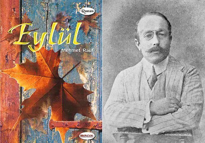 Türk Edebiyatında İlk Psikolojik Roman Örneği Eylül